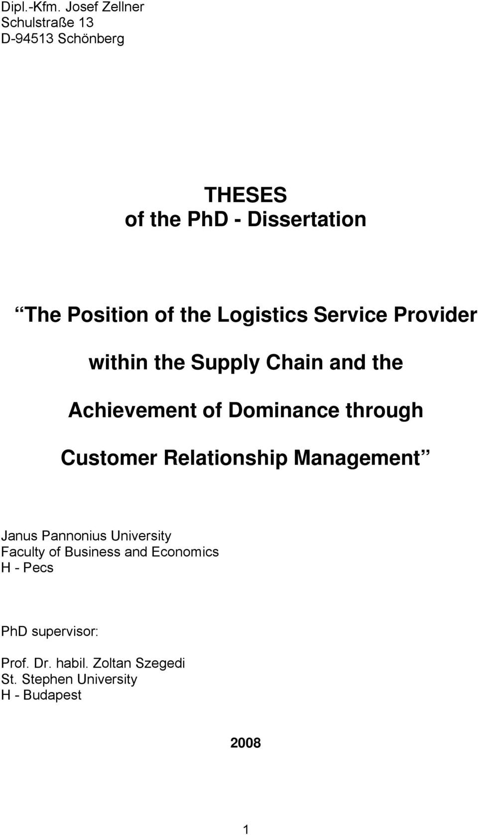 the Logistics Service Provider within the Supply Chain and the Achievement of Dominance through