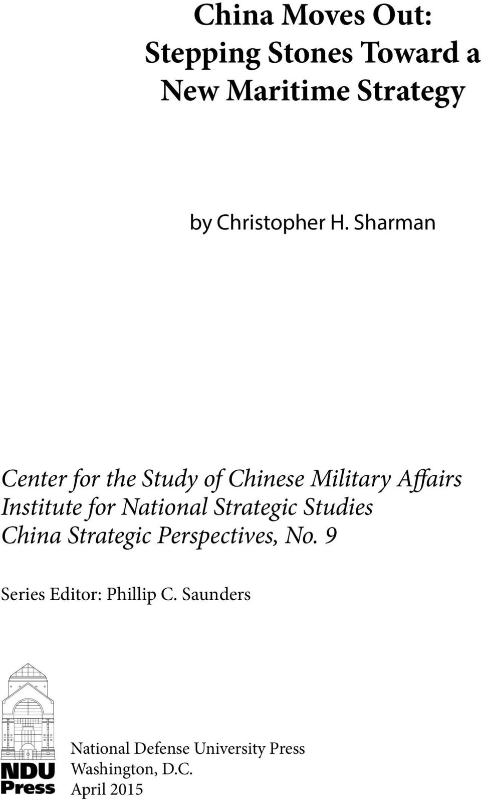 Sharman Center for the Study of Chinese Military Affairs Institute for