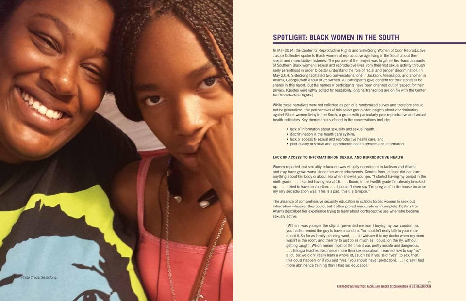 The purpose of the project was to gather first-hand accounts of Southern Black women s sexual and reproductive lives from their first sexual activity through early parenthood in order to better