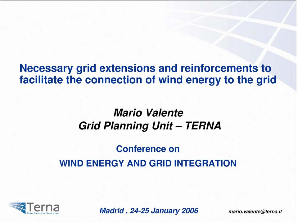 Grid Planning Unit TERNA Conference on WIND ENERGY AND