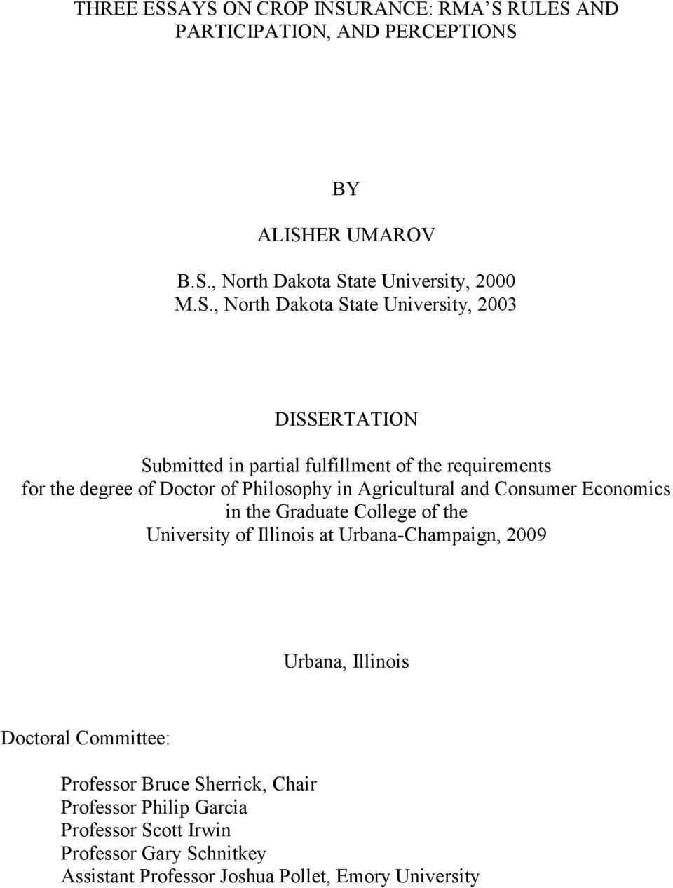 State University, 2003 DISSERTATION Submitted in partial fulfillment of the requirements for the degree of Doctor of Philosophy in Agricultural and