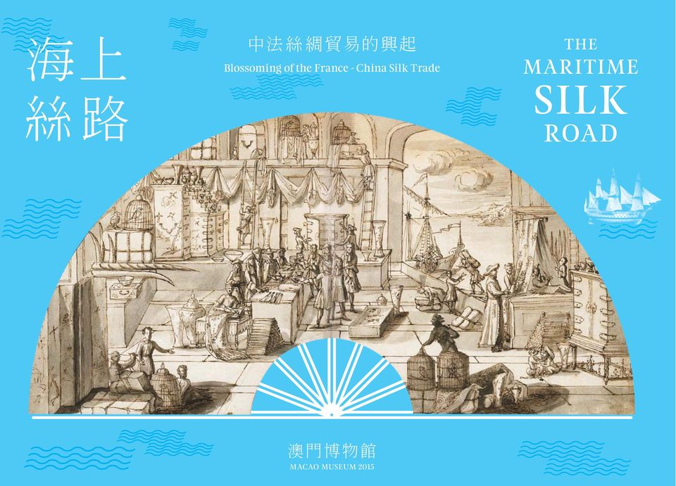 China Silk Trade  MACAO