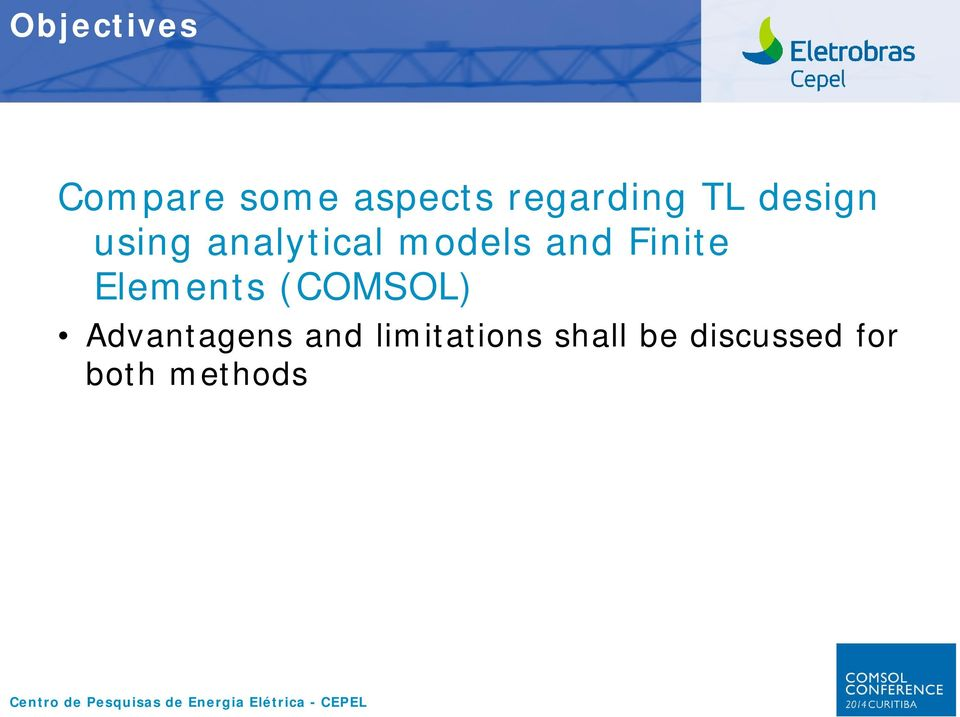 Finite Elements (COMSOL) Advantagens and