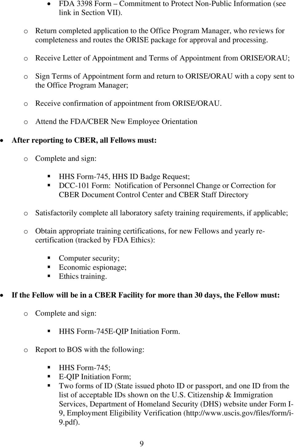 o Receive Letter of Appointment and Terms of Appointment from ORISE/ORAU; o Sign Terms of Appointment form and return to ORISE/ORAU with a copy sent to the Office Program Manager; o Receive