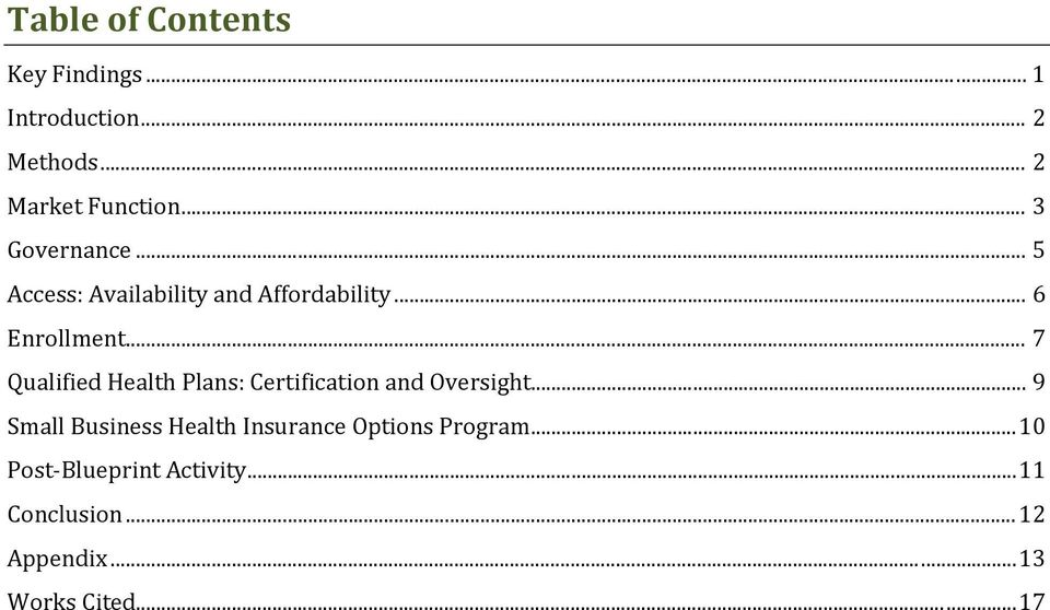 .. 7 Qualified Health Plans: Certification and Oversight.