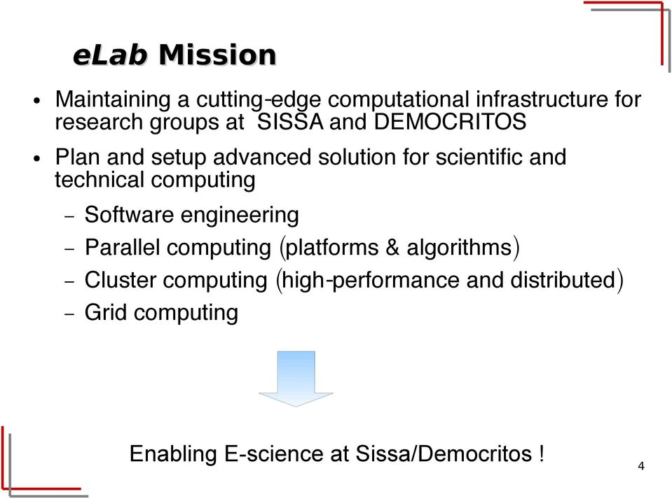 computing Software engineering Parallel computing (platforms & algorithms) Cluster