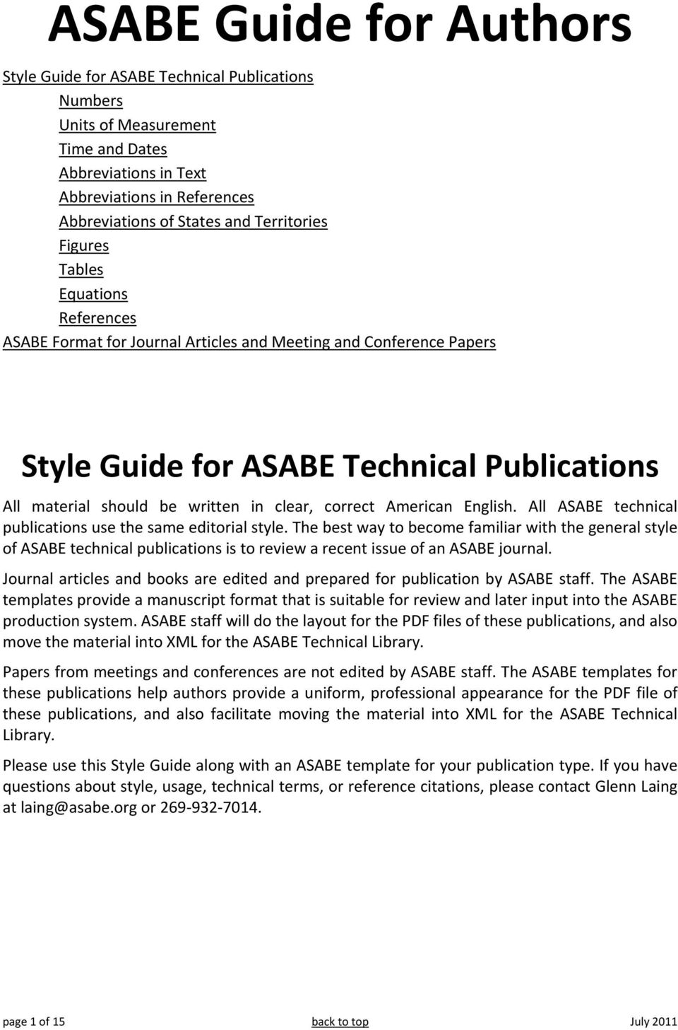 clear, correct American English. All ASABE technical publications use the same editorial style.