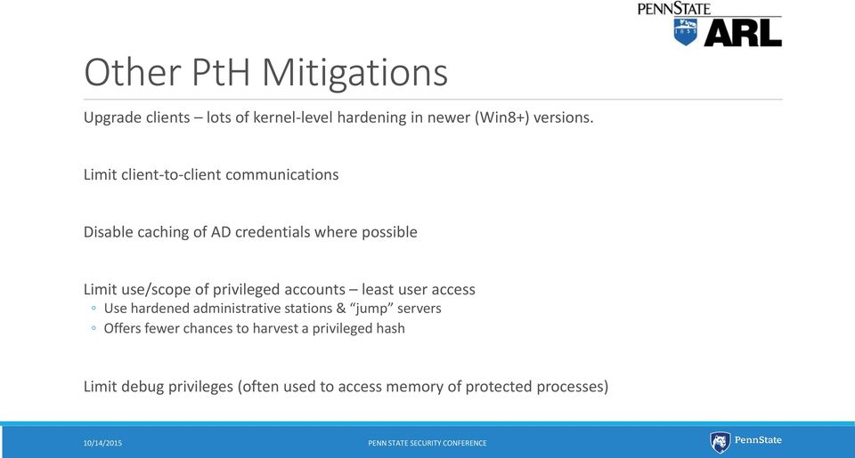 of privileged accounts least user access Use hardened administrative stations & jump servers Offers