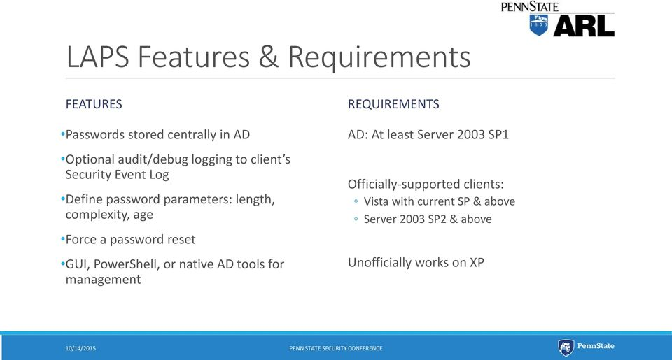 reset GUI, PowerShell, or native AD tools for management REQUIREMENTS AD: At least Server 2003 SP1