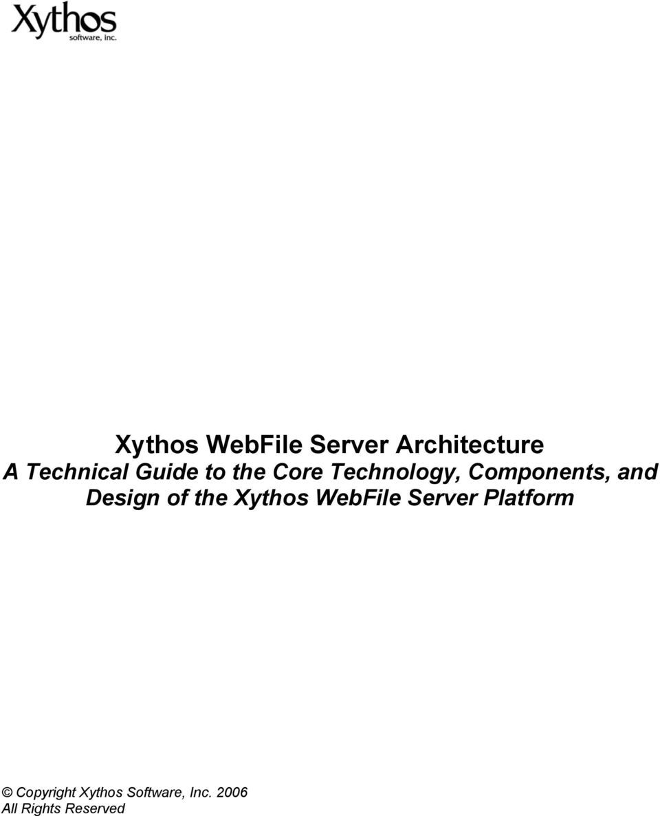 Design of the Xythos WebFile Server Platform