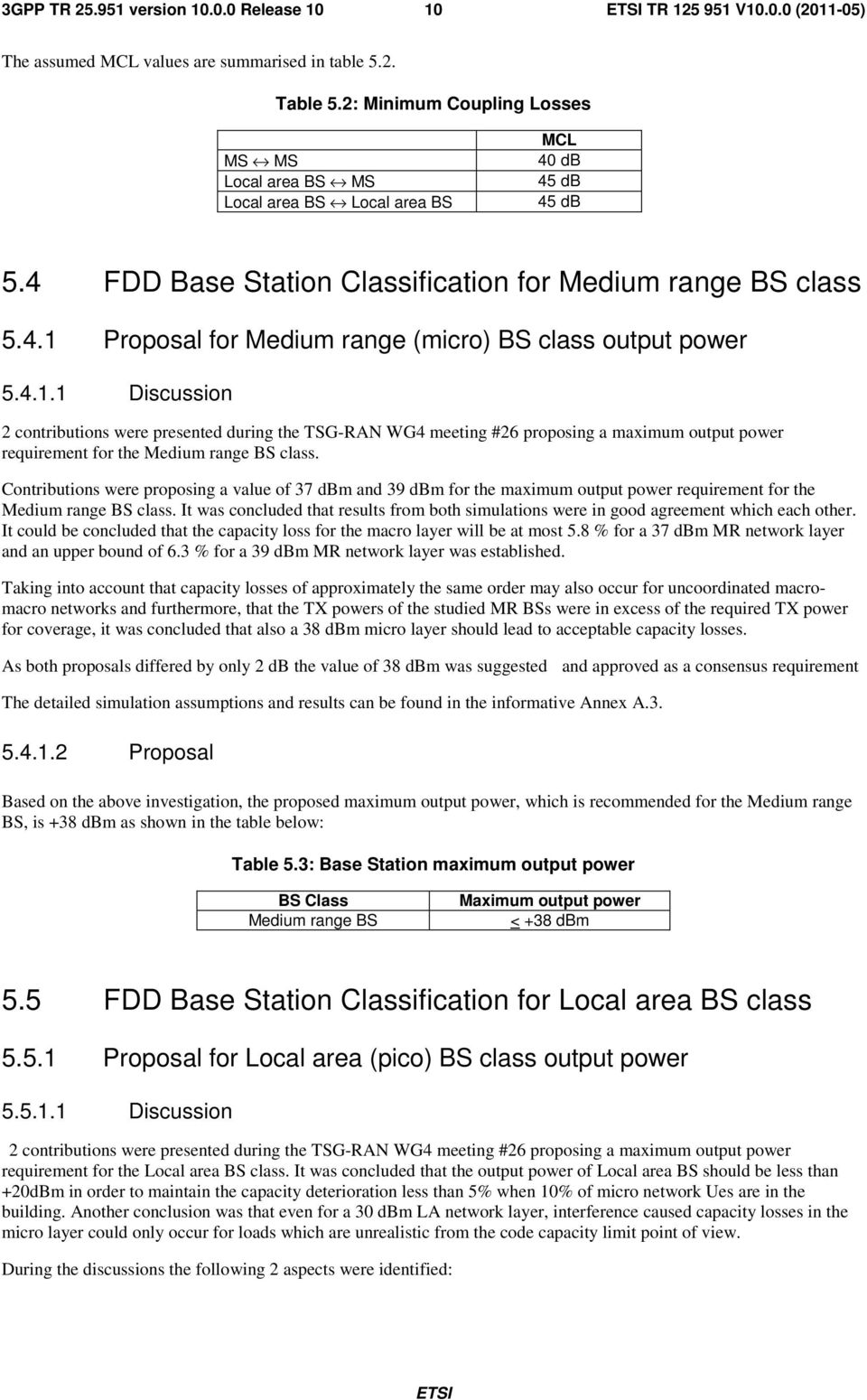 Proposal for Medium range (micro) BS class output power 5.4.1.