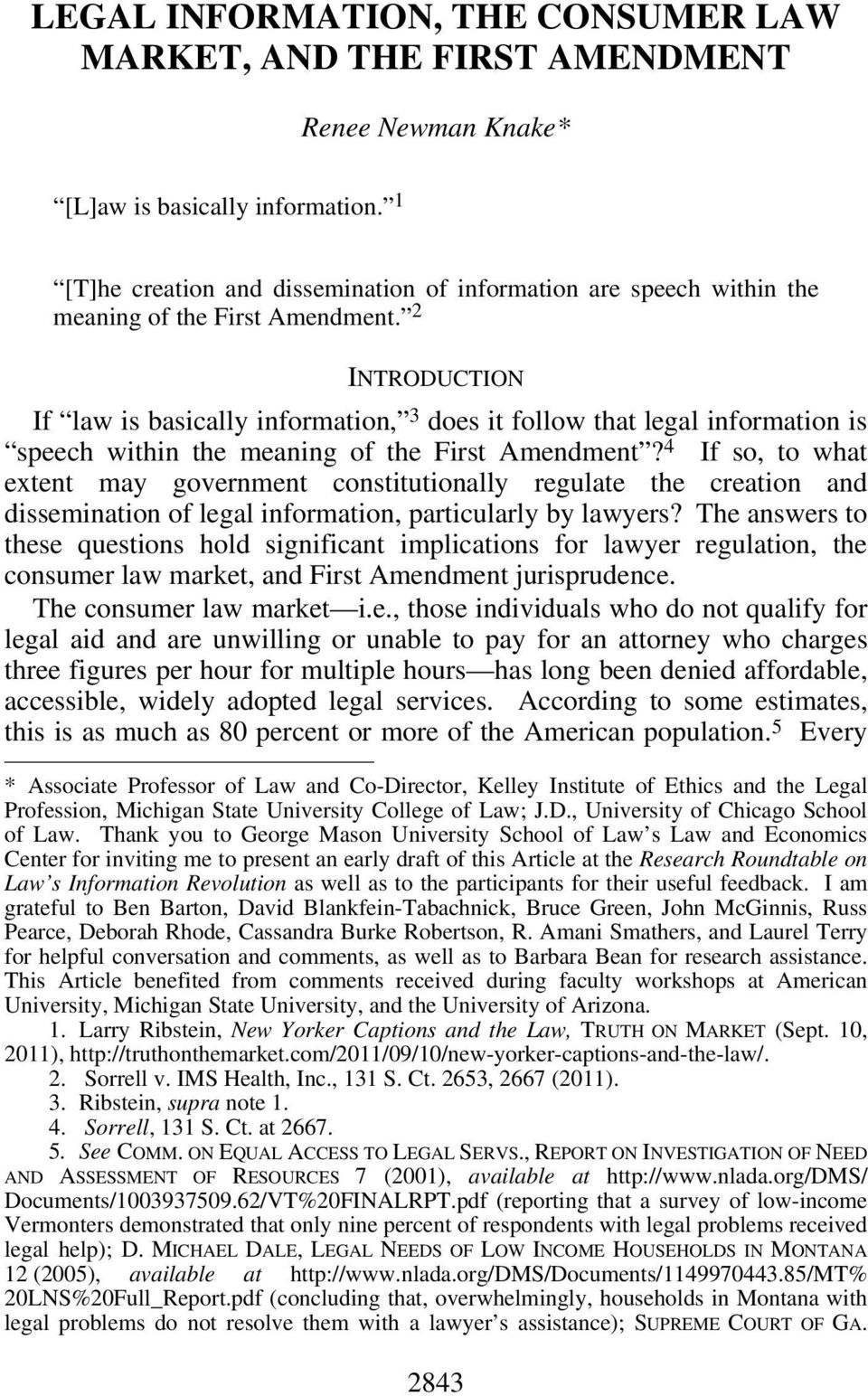 2 INTRODUCTION If law is basically information, 3 does it follow that legal information is speech within the meaning of the First Amendment?