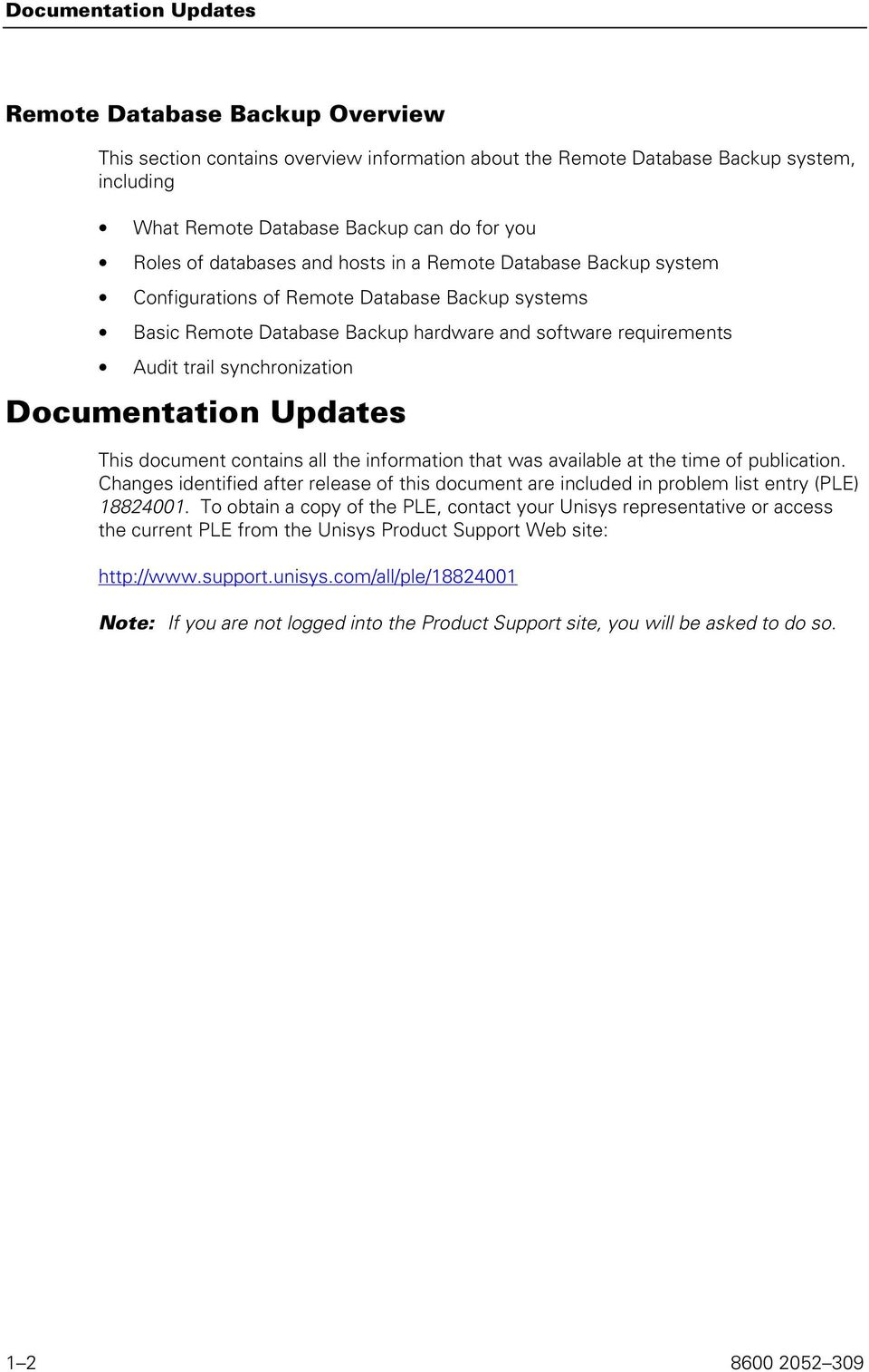Documentation Updates This document contains all the information that was available at the time of publication.