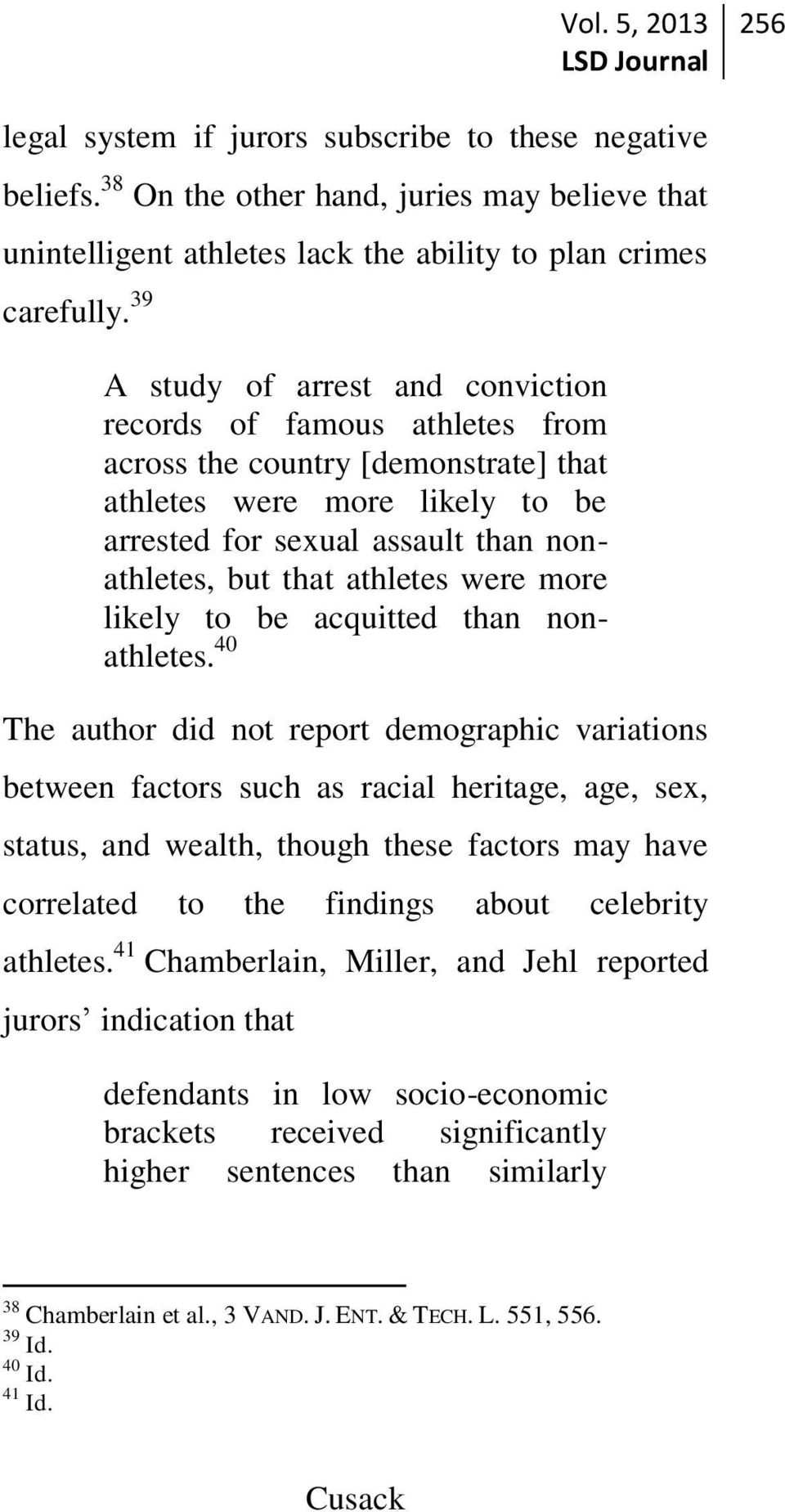 athletes were more likely to be acquitted than nonathletes.