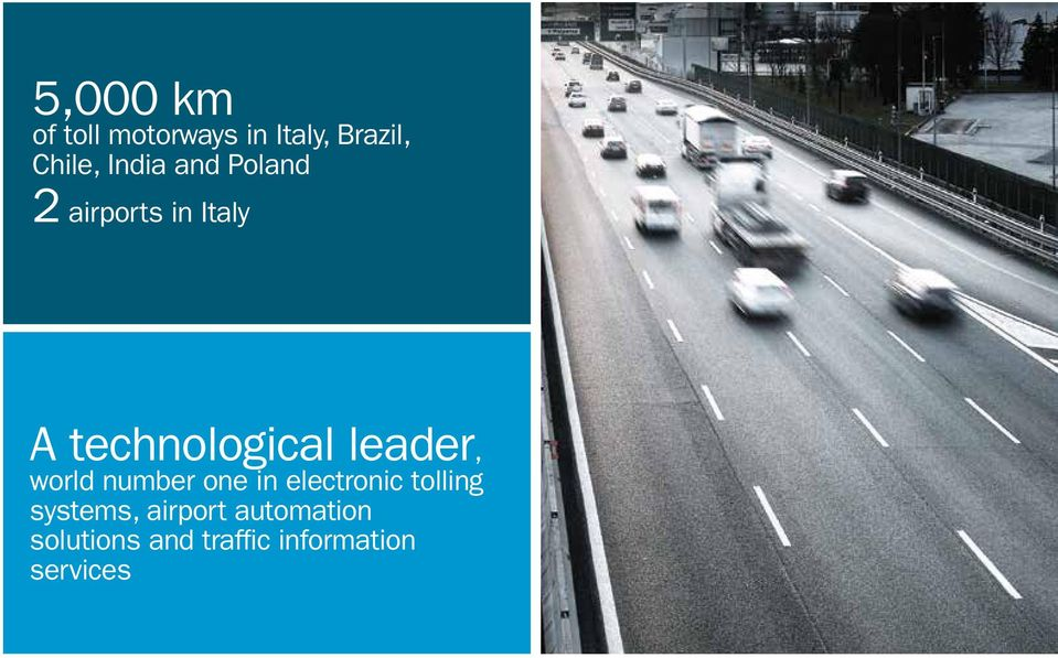 leader, world number one in electronic tolling systems,