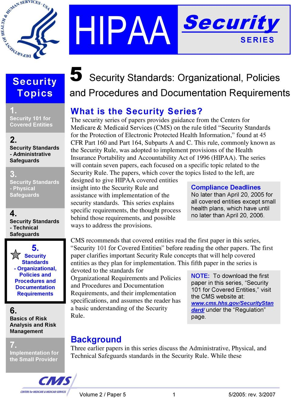 Implementation for the Small Provider 5 Security Standards: Organizational, Policies and What is the Security Series?