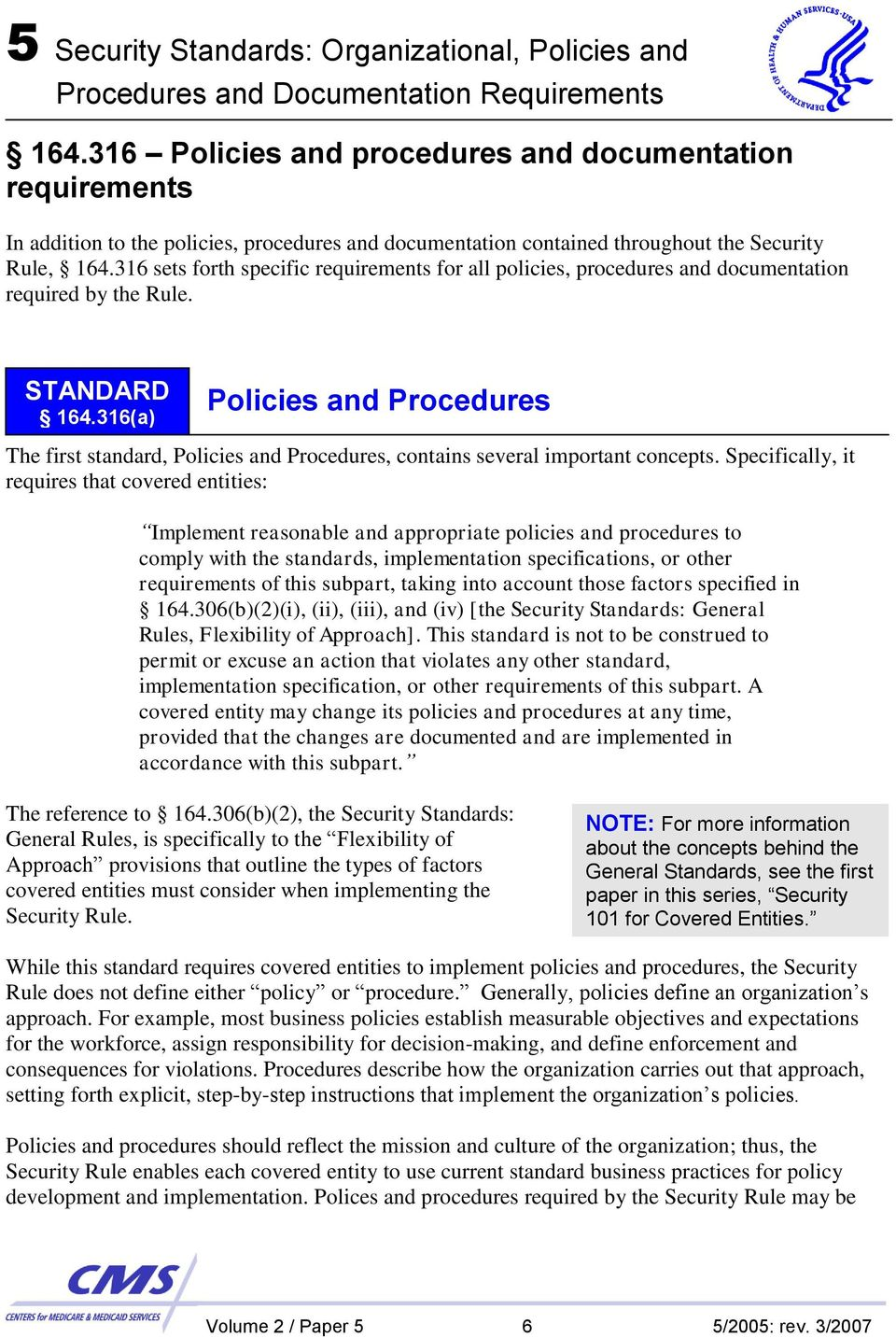 316(a) Policies and Procedures The first standard, Policies and Procedures, contains several important concepts.