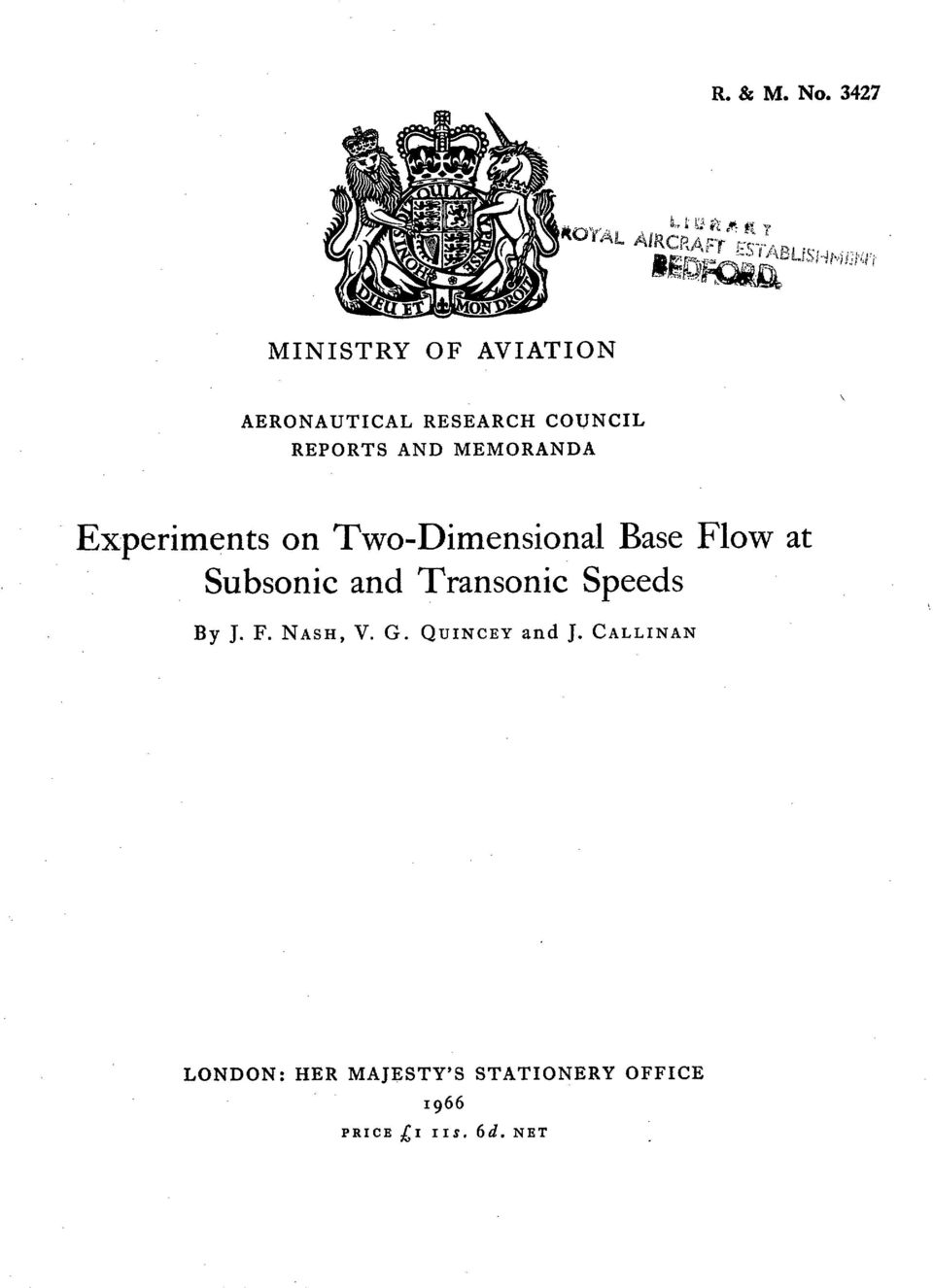 MEMORANDA Experiments on Two-Dimensional Base Subsonic and Transonic