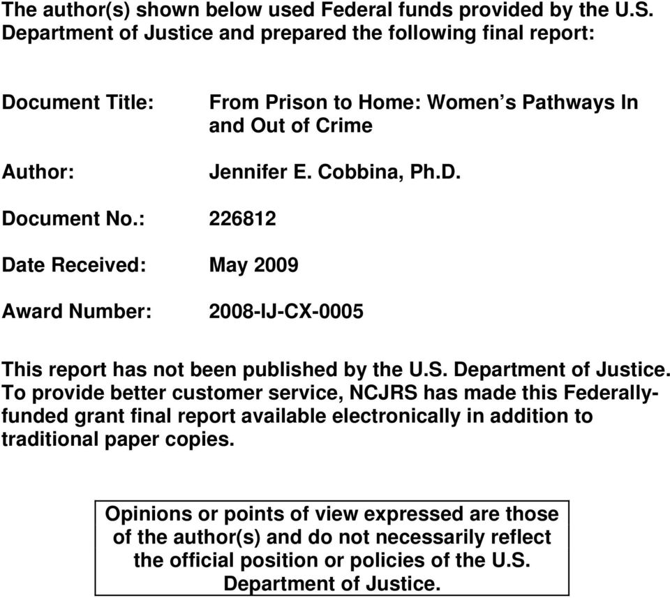 : 226812 Date Received: May 2009 Award Number: 2008-IJ-CX-0005 This report has not been published by the U.S. Department of Justice.