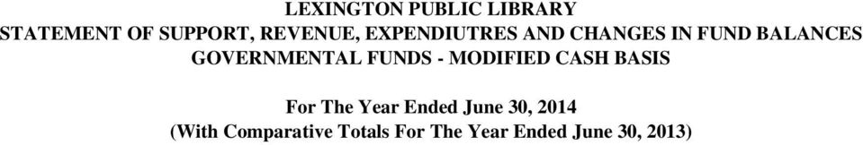 MODIFIED CASH BASIS For The Year Ended June 30,