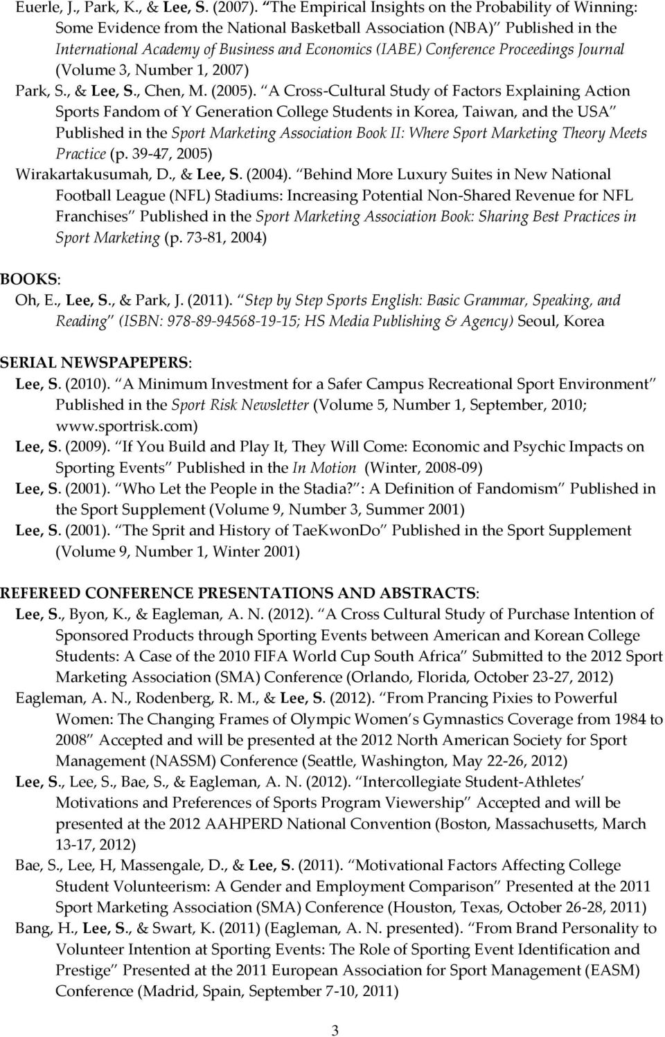 Proceedings Journal (Volume 3, Number 1, 2007) Park, S., & Lee, S., Chen, M. (2005).