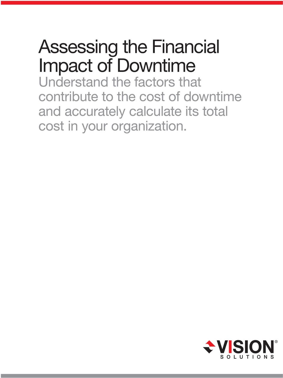 contribute to the cost of downtime and