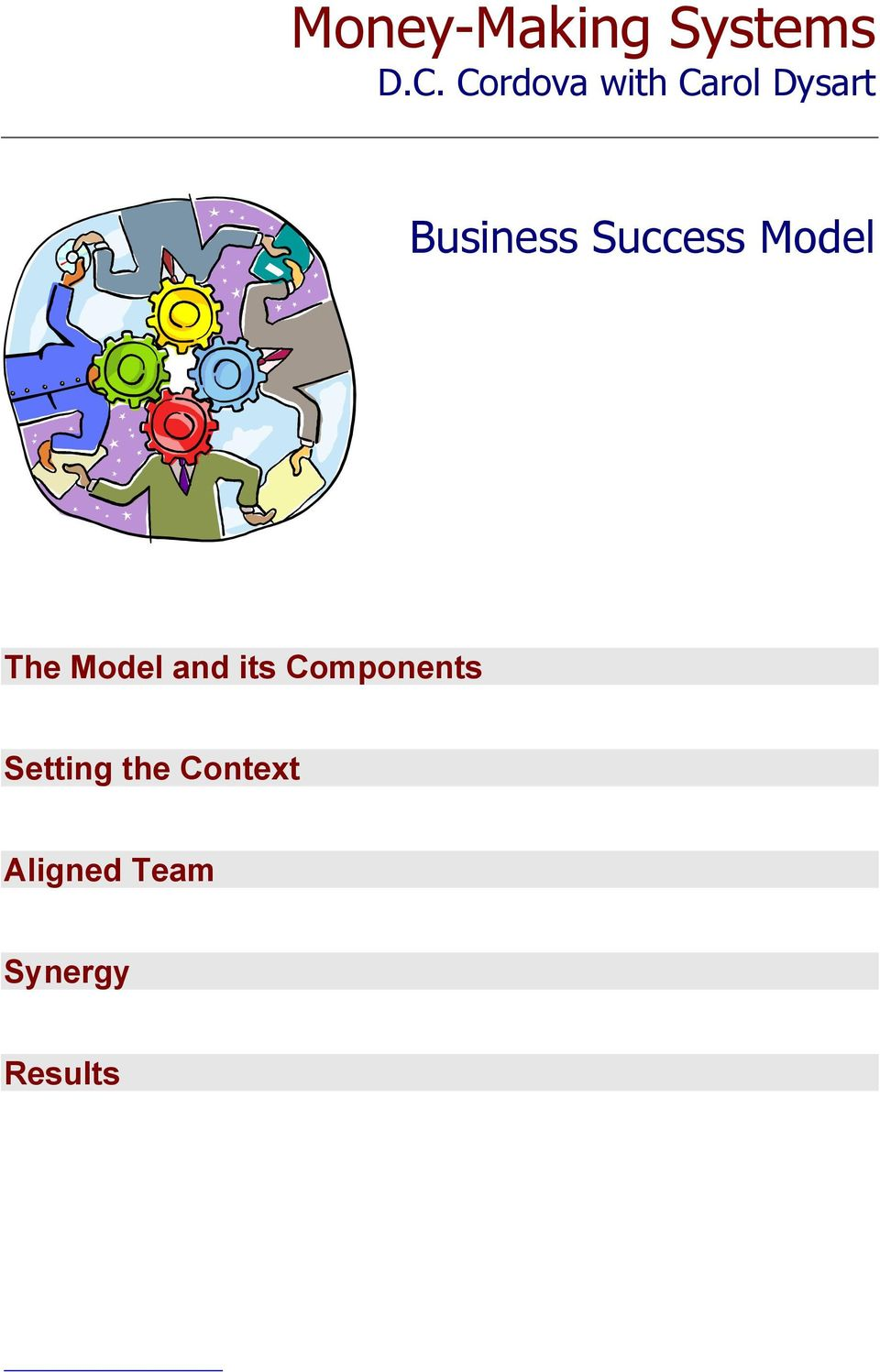 Success Model The Model and its