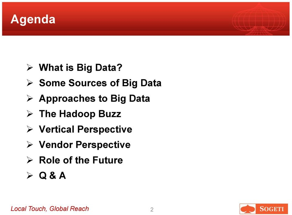 Data The Hadoop Buzz Vertical Perspective