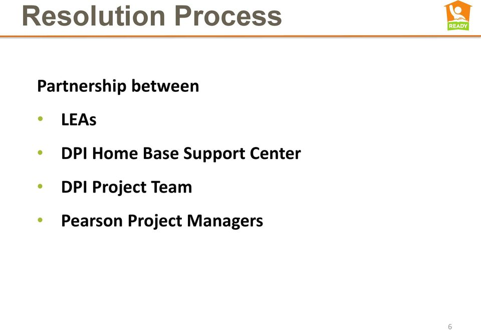 Home Base Support Center DPI