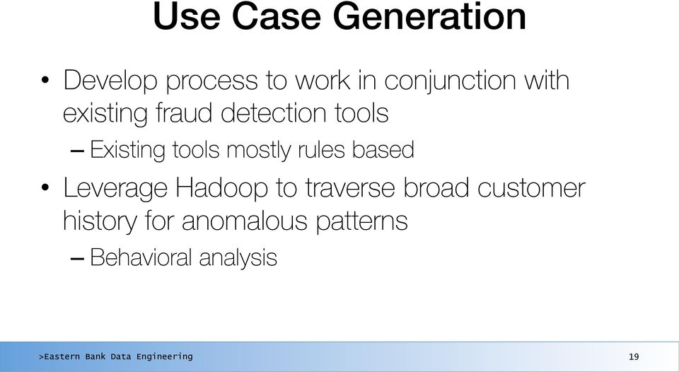 fraud detection tools Existing tools mostly rules based