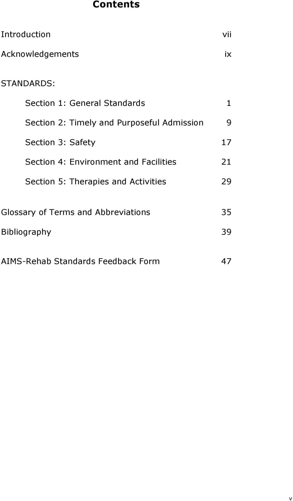Section 4: Environment and Facilities 21 Section 5: Therapies and Activities 29