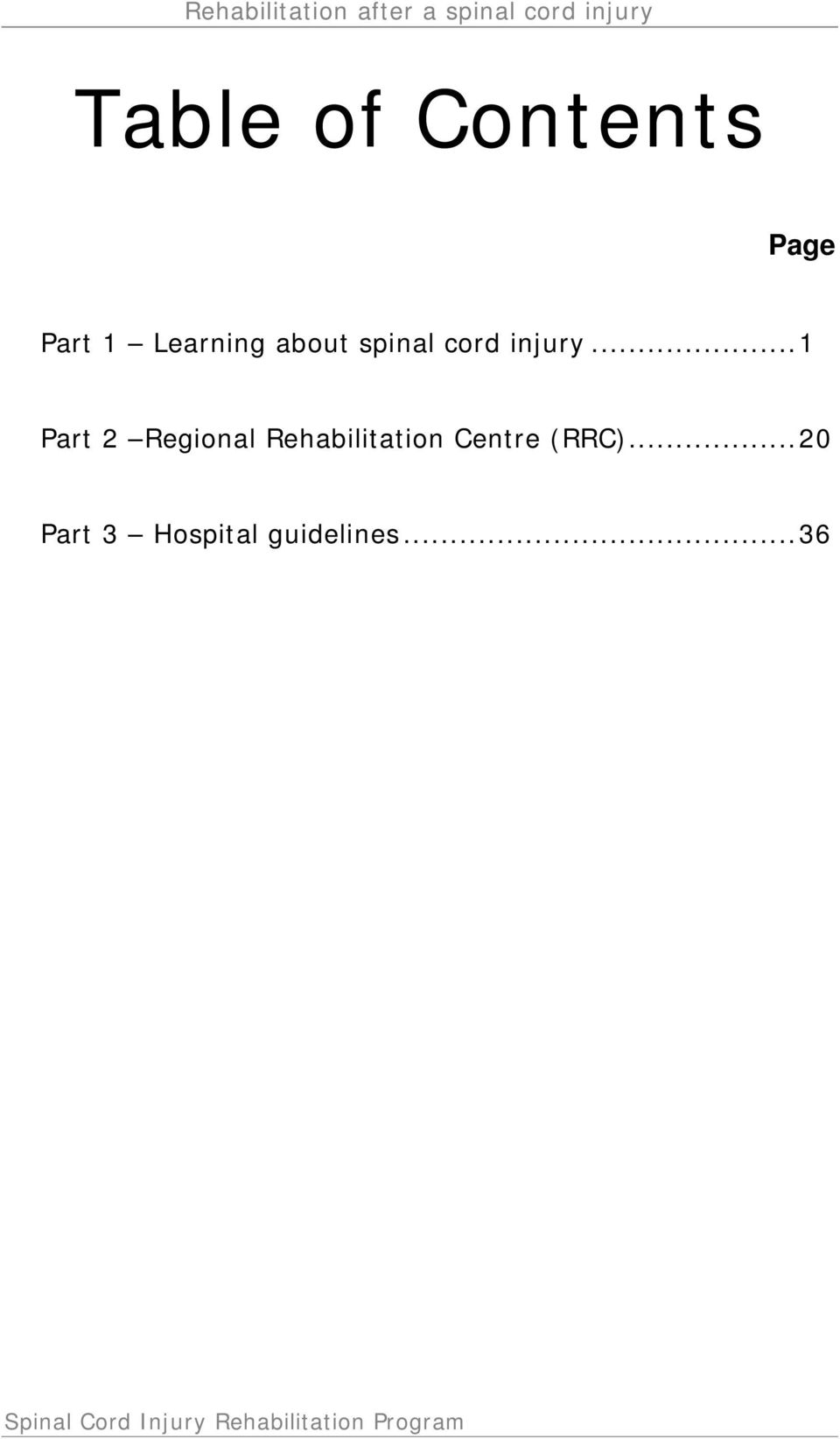 .. 1 Part 2 Regional Rehabilitation