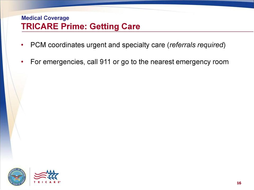(referrals required) For emergencies,