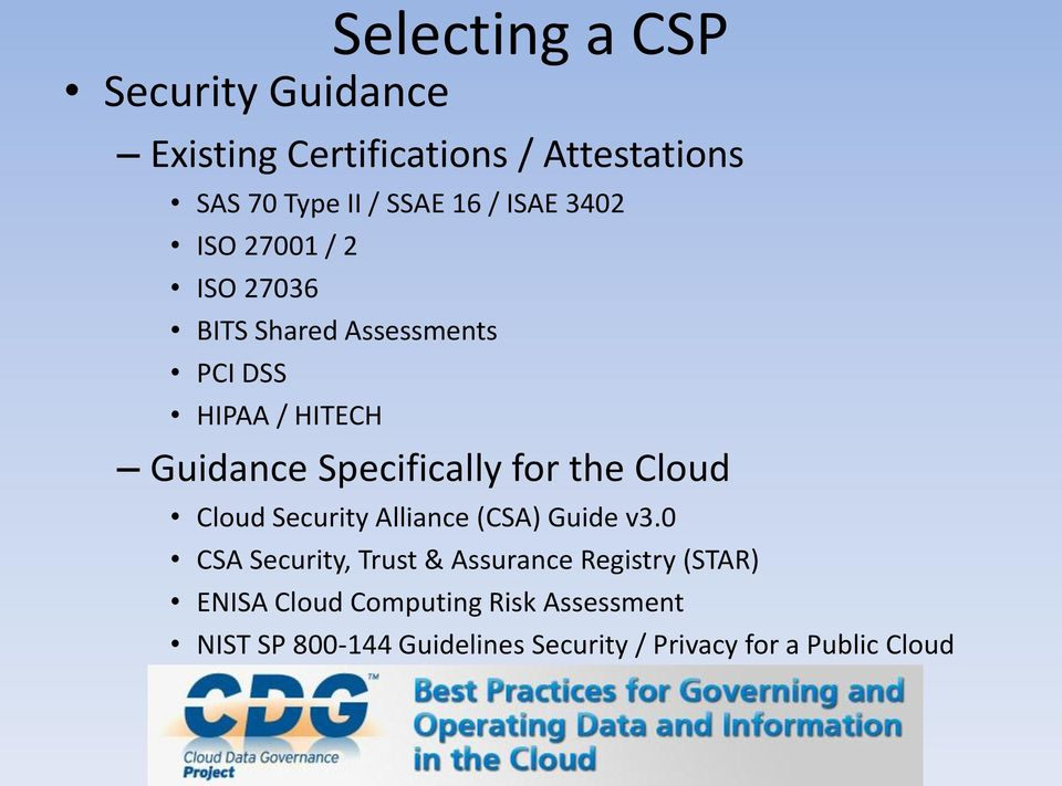 Specifically for the Cloud Cloud Security Alliance (CSA) Guide v3.