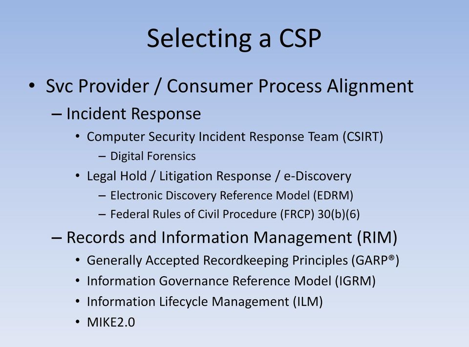 Federal Rules of Civil Procedure (FRCP) 30(b)(6) Records and Information Management (RIM) Generally Accepted