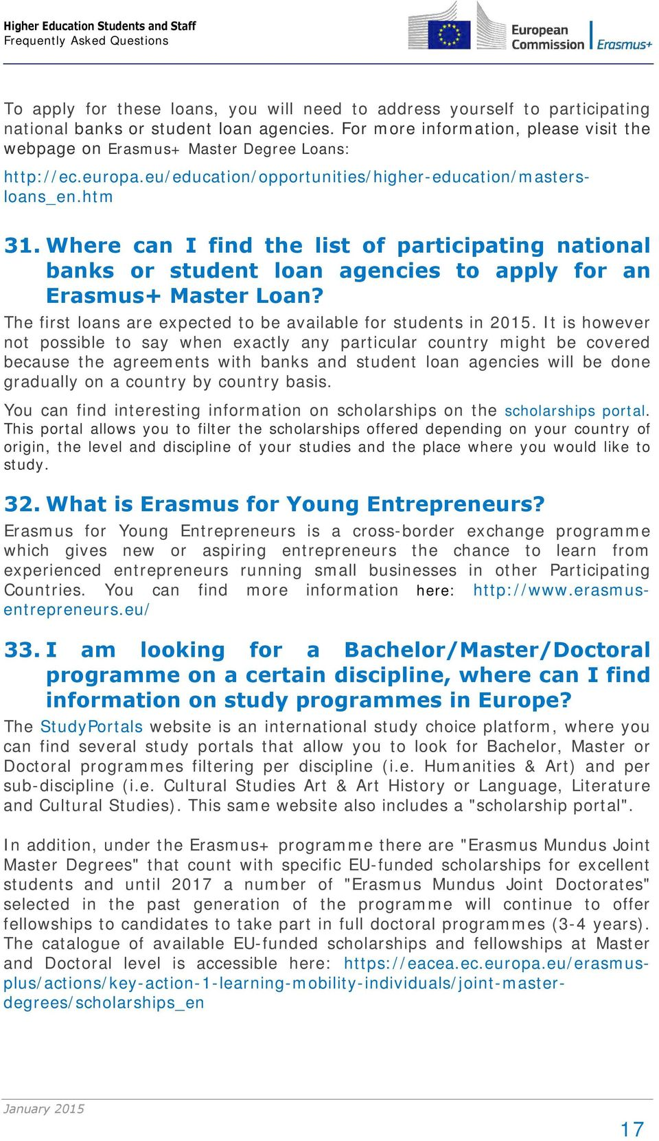 Where can I find the list of participating national banks or student loan agencies to apply for an Erasmus+ Master Loan? The first loans are expected to be available for students in 2015.
