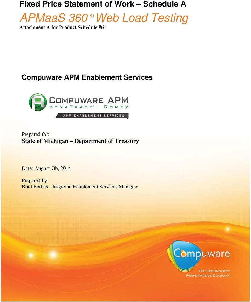 Services Prepared for: State of Michigan Department of Treasury Date: