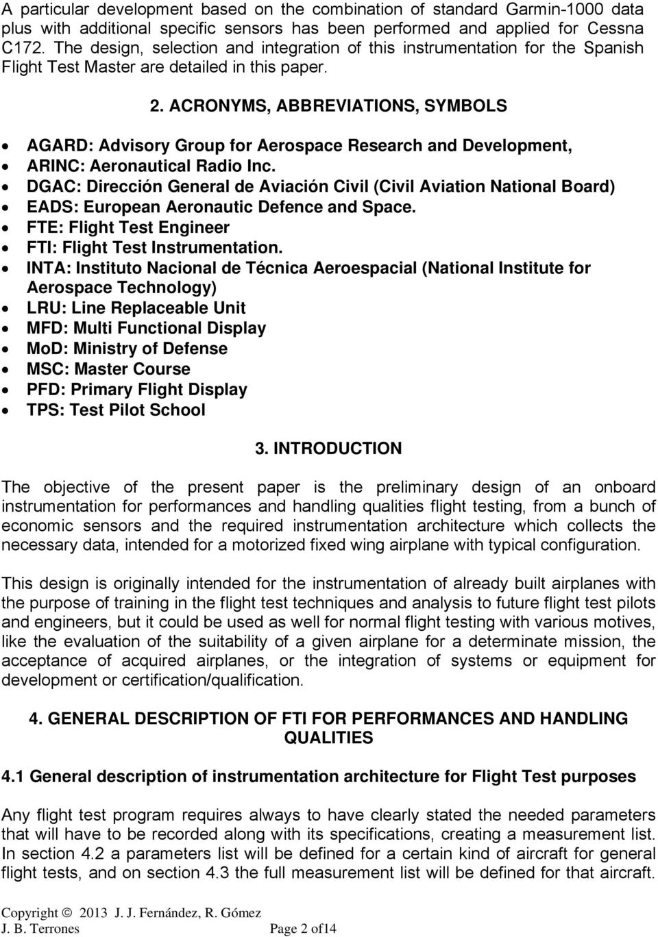 ACRONYMS, ABBREVIATIONS, SYMBOLS AGARD: Advisory Group for Aerospace Research and Development, ARINC: Aeronautical Radio Inc.