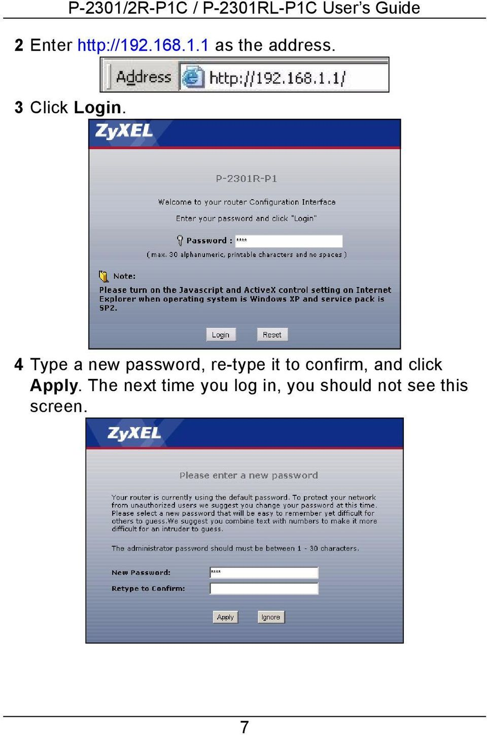 4 Type a new password, re-type it to