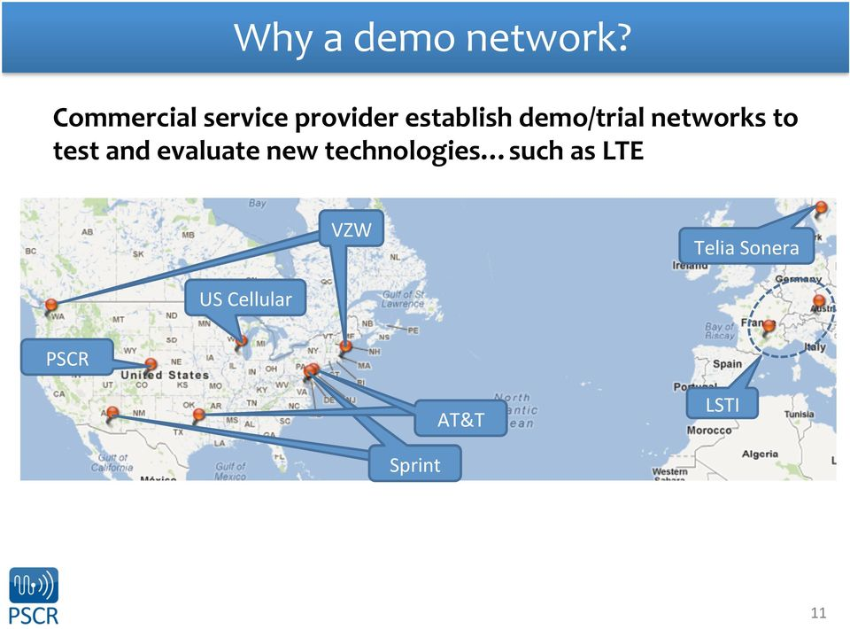 demo/trial networks to test and evaluate new