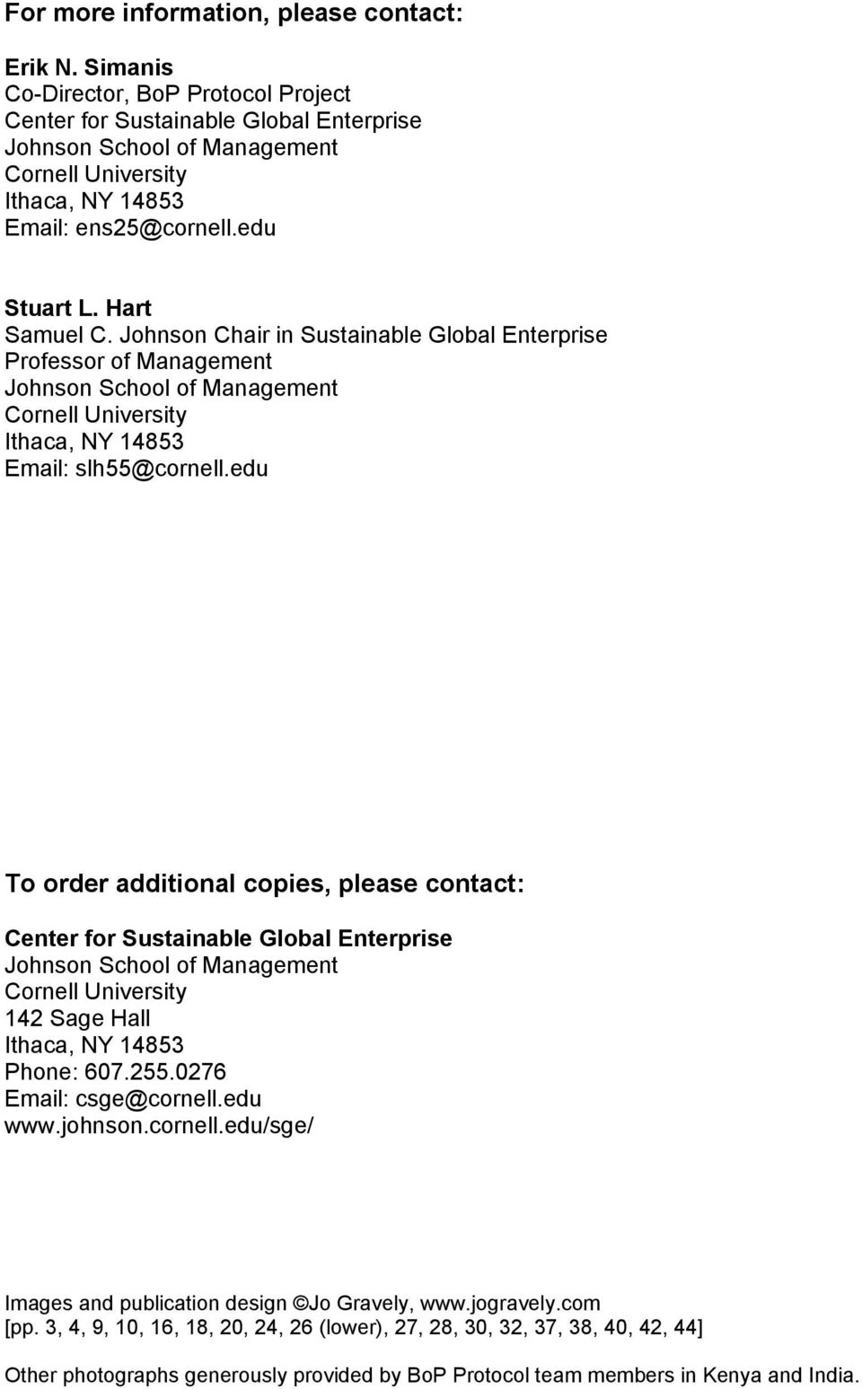 Johnson Chair in Sustainable Global Enterprise Professor of Management Johnson School of Management Cornell University Ithaca, NY 14853 Email: slh55@cornell.