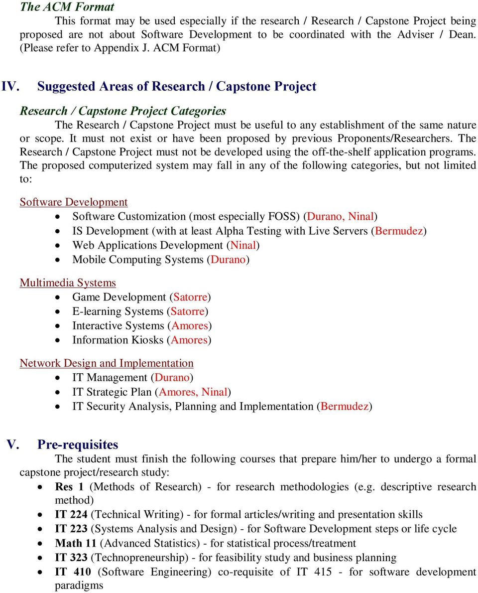 Suggested Areas of Research / Capstone Project Research / Capstone Project Categories The Research / Capstone Project must be useful to any establishment of the same nature or scope.