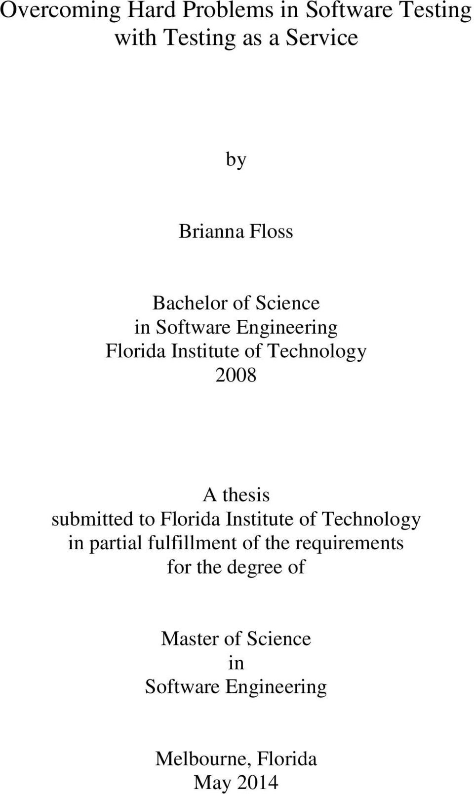 thesis submitted to Florida Institute of Technology in partial fulfillment of the