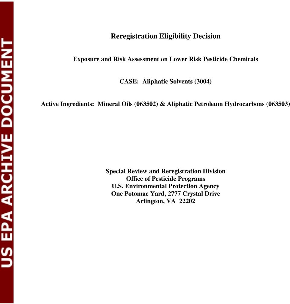Petroleum Hydrocarbons (063503) Special Review and Reregistration Division Office of Pesticide
