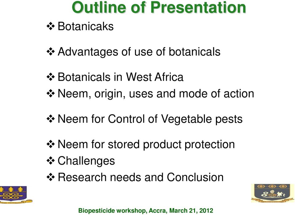 for Control of Vegetable pests Neem for stored product protection