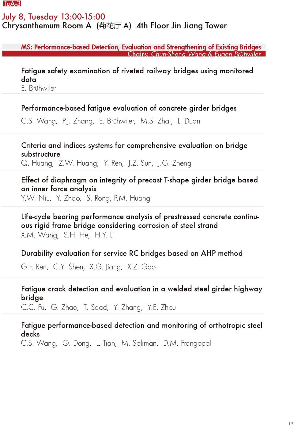 Brühwiler, M.S. Zhai, L. Duan Criteria and indices systems for comprehensive evaluation on bridge substructure Q. Huang, Z.W. Huang, Y. Ren, J.Z. Sun, J.G.