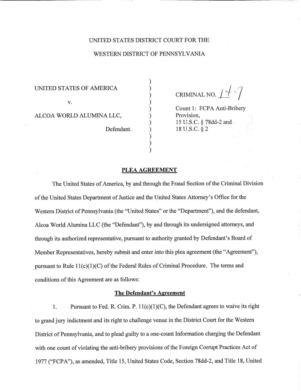 "the District of Pennsylvania (the ""United States"" or the ""Department""), and the defendant, Alcoa World Alumina LLC (the ""Defendant""), by and through its undersigned attorneys, and through its"