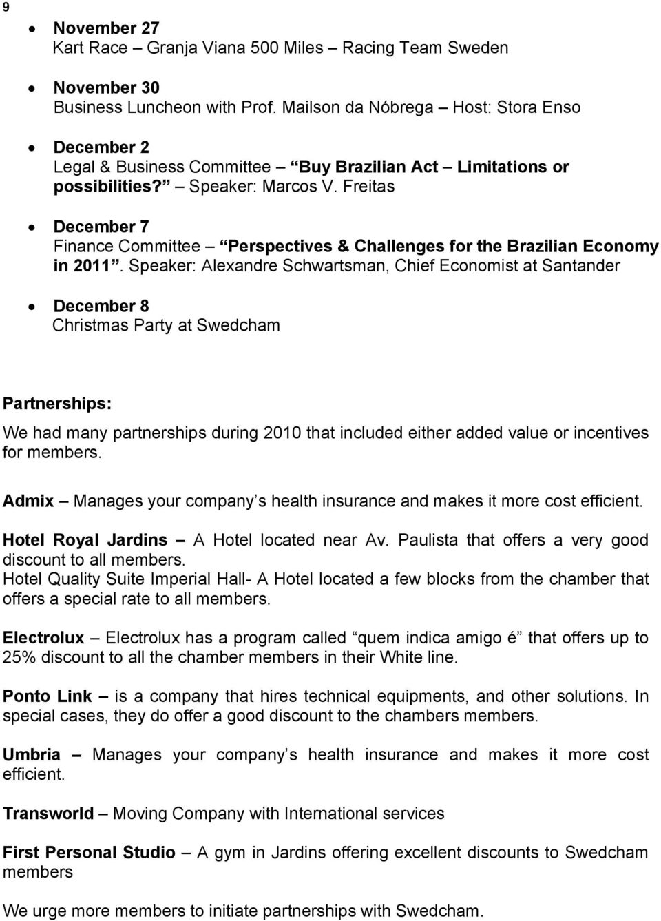 Freitas December 7 Finance Committee Perspectives & Challenges for the Brazilian Economy in 2011.