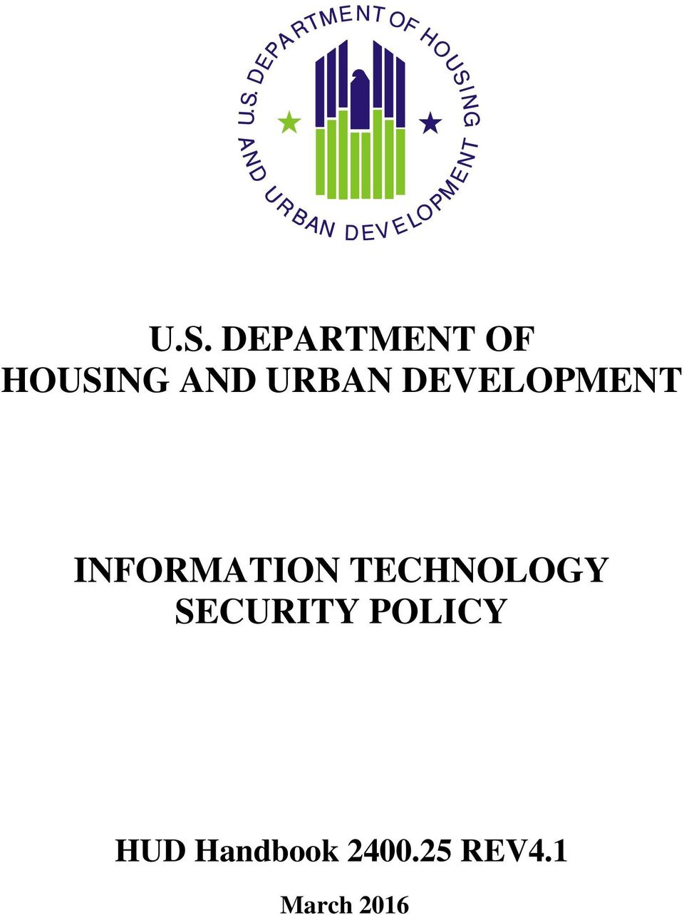 TECHNOLOGY SECURITY POLICY HUD