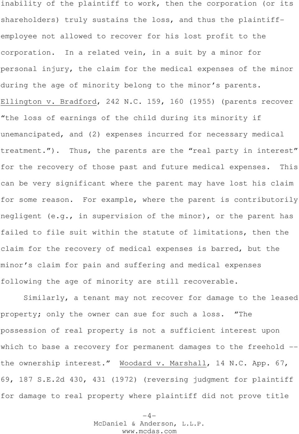 159, 160 (1955) (parents recover the loss of earnings of the child during its minority if unemancipated, and (2) expenses incurred for necessary medical treatment. ).